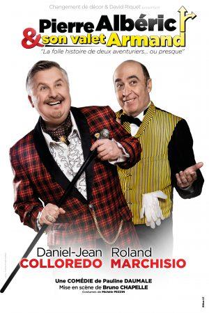 Pierre-Albéric et son valet Armand : une comédie de Pauline Daumale
