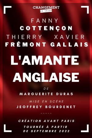 L'amante anglaise avec Fanny Cottençon, Thierry Frémont, Xavier Gallais